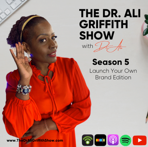The Dr. Ali Griffith Show by The Dr. Ali Griffith Show