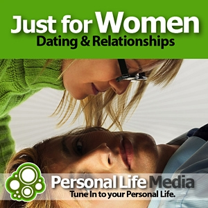 Just For Women: Dating, Relationships and Sex with Alissa Kriteman by Alissa Kriteman