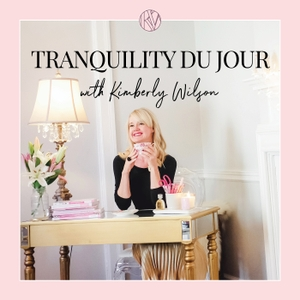 Tranquility du Jour by Kimberly Wilson