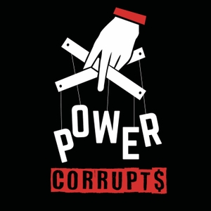 Power Corrupts by Brian Klaas