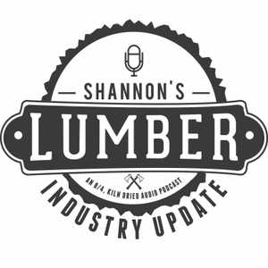Shannon's Lumber Industry Update by Shannon Rogers