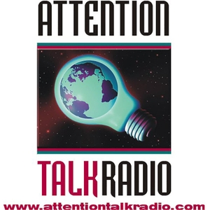 Attention Talk Radio by Attention Talk Radio