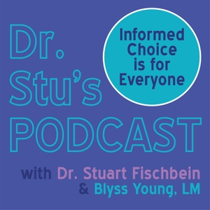 Dr. Stu's Podcast by Dr Stuart Fischbein