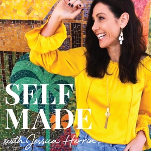 Self Made Podcast by Jessica Herrin