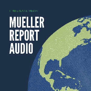 Mueller Report Audio by Timberlane Media