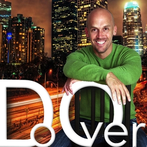 Do Over by Matt Theriault | Personal Development in the spirit of Tony Robbins, Napoleon Hill, Robert Kiyosaki, Jillian Michaels and Zig Ziglar