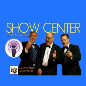 SHOW CENTER The Airshow Podcast by ricrobmatt