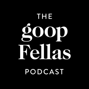 goopfellas by Goop Inc and Cadence 13