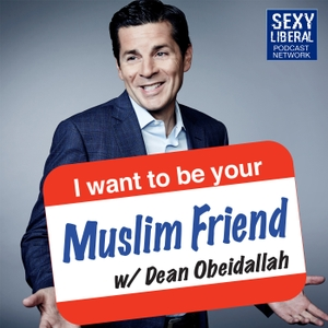 I Want To Be Your Muslim Friend by Dean Obeidallah