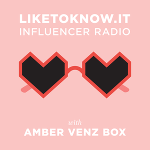 LIKEtoKNOW.it Influencer Radio by Amber Venz Box