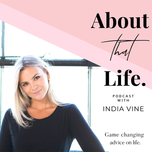 About That Life with India Vine by India Vine