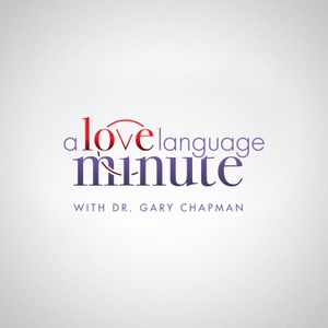 A Love Language Minute by Moody Radio