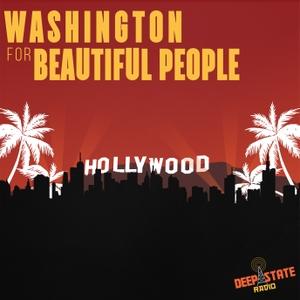 Washington for Beautiful People by Deep State Radio Network