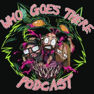 Who Goes There Podcast by Dread Central Podcast Network