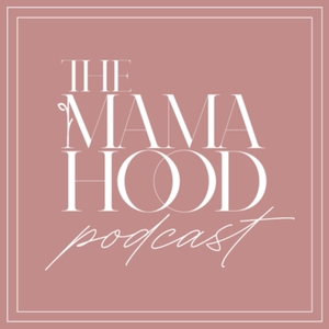 The Mamahood Podcast by Droubay Media