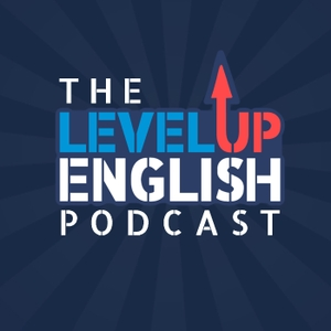 The Level Up English Podcast by Michael Lavers
