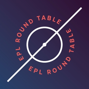 EPL Round Table by EPL Index
