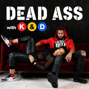 Dead Ass with Khadeen and Devale Ellis by Stitcher & Khadeen Ellis, Devale Ellis