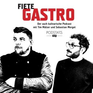 Fiete Gastro - Der auch kulinarische Podcast by Tim Mälzer / Sebastian Merget