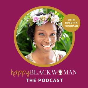 Happy Black Woman with Rosetta Thurman by Rosetta Thurman