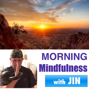 Morning Mindfulness - Two Positive Minutes to Start Your Day by Dr. Jin