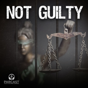 Not Guilty by Parcast Network