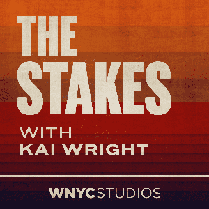 The Stakes by WNYC Studios