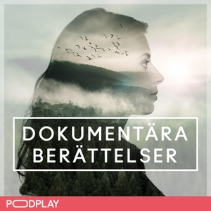 Dokumentära Berättelser by RadioPlay