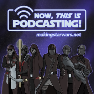 Now, This Is Podcasting! by Star Wars
