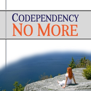 Codependency No More Podcast