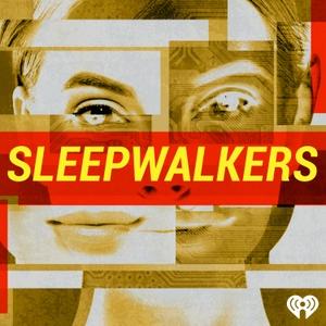 Sleepwalkers by iHeartRadio
