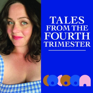 Tales From The Fourth Trimester by Naomi Chrisoulakis