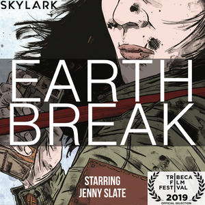 Earth Break by Skylark Media
