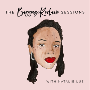 The Baggage Reclaim Sessions by Natalie Lue