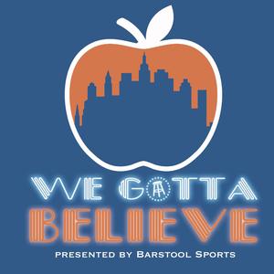 We Gotta Believe by Barstool Sports
