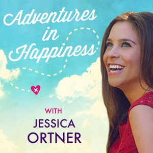 Adventures in Happiness with Jessica Ortner by Jessica Ortner