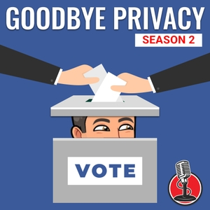 Goodbye Privacy by The CyberHub Podcast