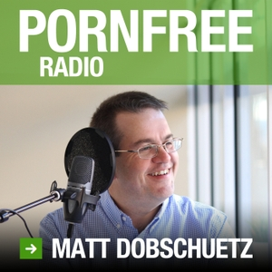 Porn Free Radio by Matt Dobschuetz: Where Motivated Guys Who Want to Quit Looking At Porn Get Hope and Take Action.