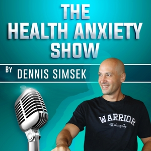 Health Anxiety Show by The Anxiety Guy