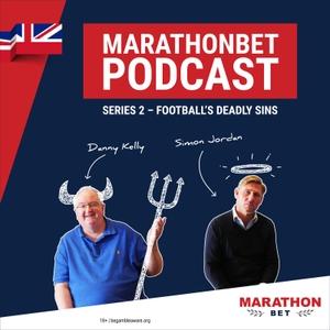 Marathonbet Podcast - Football's Deadly Sins by Marathonbet & Wisebuddah