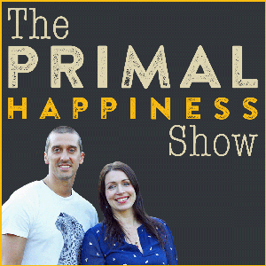 The Primal Happiness Show by Lian Brook-Tyler & Jonathan Wilkinson: Primal Happiness