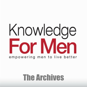 Knowledge For Men Archives by Andrew Ferebee