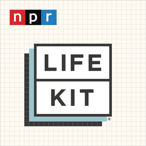 Life Kit: All Guides by Life Kit from NPR
