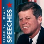 JFK Library and Museum - John F. Kennedy Speeches by John F. Kennedy Presidential Library