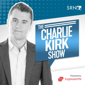 The Charlie Kirk Show by Charlie Kirk