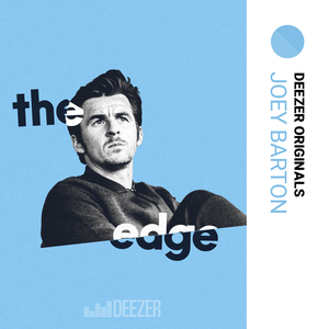 The Edge with Joey Barton by Deezer Originals