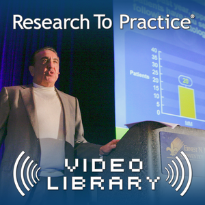 Research To Practice   Oncology Videos by Dr Neil Love