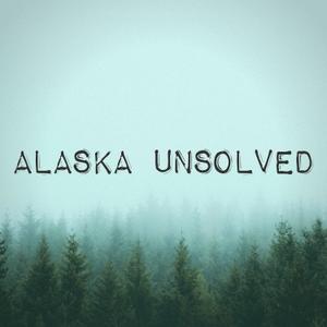 Alaska Unsolved by Pod Peak