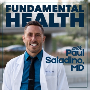 Fundamental Health with Paul Saladino, MD by Paul Saladino, MD
