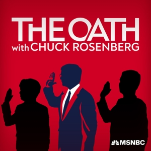 The Oath with Chuck Rosenberg by Chuck Rosenberg, NBC News